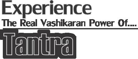 Real Vashikaran Specialist in India