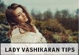 Vashikaran Mantra To Attract Lady Women | Stri Vashikaran Mantra Totke Remedies